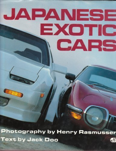 Модель 1:1 Exotic Japanese Cars Hardcover by Henry Rasmussen and Jack Doo