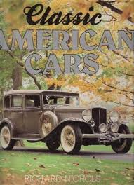 Модель 1:1 Classic American Cars Hardcover – 1988 by Richard Nichols